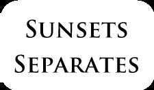 SunsetsSeparates